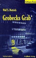 Grobecks Grab: Göttingen Krimi