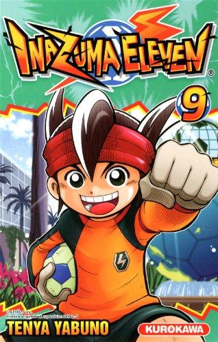 Inazuma eleven (9) : Inazuma eleven. 9