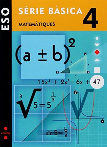 Matemàtiques. Sèrie bàsica. 4 ESO - 9788466119214