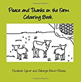 Peace and Thanks on the Farm Colouring Book