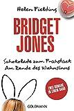 Bridget Jones - Schokolade zum Frühstück/Am Rande des Wahnsinns: Zwei Romane in einem Band