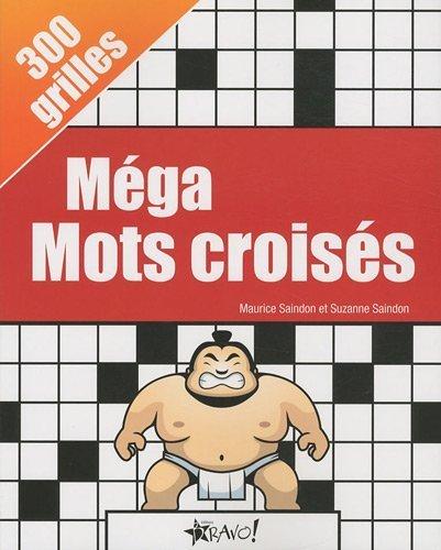 Méga Mots croisés de Maurice Saindon (8 février 2010) Broché