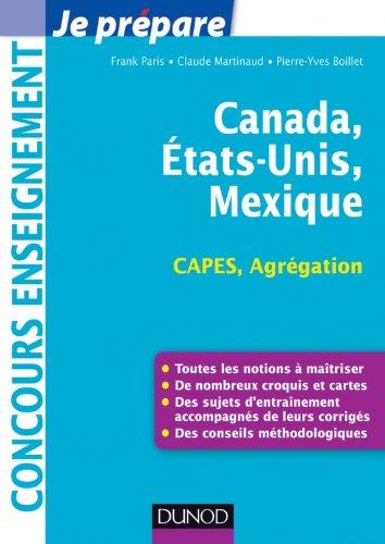 Canada, Etats-Unis, Mexique - Capes-Agrégation Géographie par Frank Paris, Claude Martinaud, Pierre-Yves Boillet