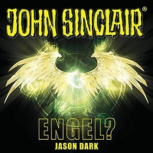 Engel? (John Sinclair Sonderedition 12)