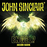 Engel? (John Sinclair Sonderedition 12) - Jason Dark