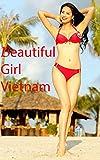 Beautiful Girls in Vietnam - Part 1
