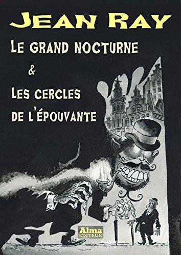 Le grand nocturne & Les cercles de l'épouvante par Jean Ray