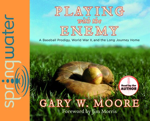 Playing With the Enemy: A Baseball Prodigy, World War II, and a Long Journey Home: Library Edition