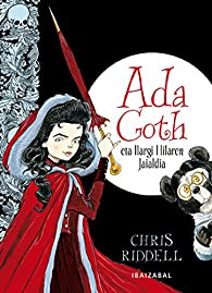 Ada Goth eta ilargi hilaren jaialdia par  Chris Riddell