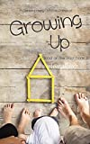 Growing Up: A Contemporary Christian Romance (Ghost Of The Past Book 3)