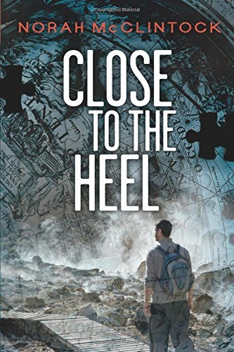 Close to the Heel (Seven (the series)) by Norah McClintock (2012-10-10)
