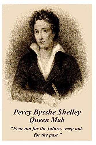 Percy Bysshe Shelley - Queen Mab: