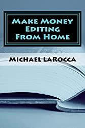 Make Money Editing From Home (English Edition)