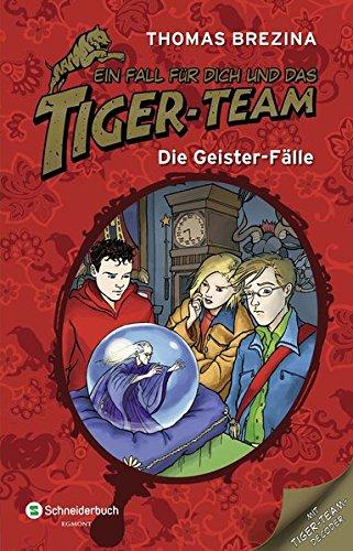 Ein Fall für dich und das Tiger-Team, Sammelband 04: Die Geister-Fälle (Im Klassenzimmer Eule)