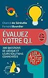 Evaluez votre Q.I. (Nouvelle édition)...
