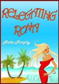 Relegating Rona by [Murphy, Netta]