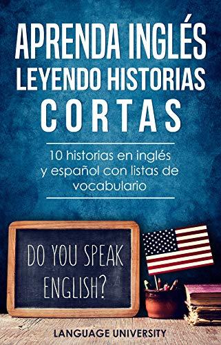 Aprenda inglés leyendo historias cortas: 10 historias en inglés y ...