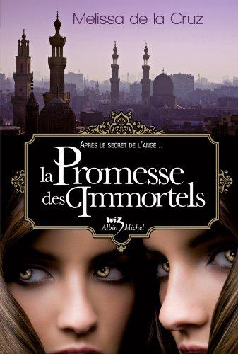 La Promesse des immortels (Wiz) par Melissa de la Cruz