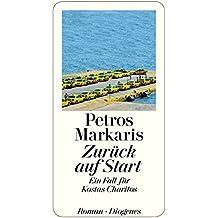 Zurück auf Start: Ein Fall für Kostas Charitos (German Edition)