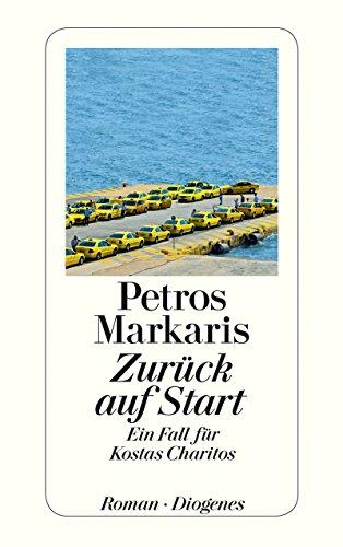 Buchseite und Rezensionen zu 'Zurück auf Start: Ein Fall für Kostas Charitos' von Petros Markaris