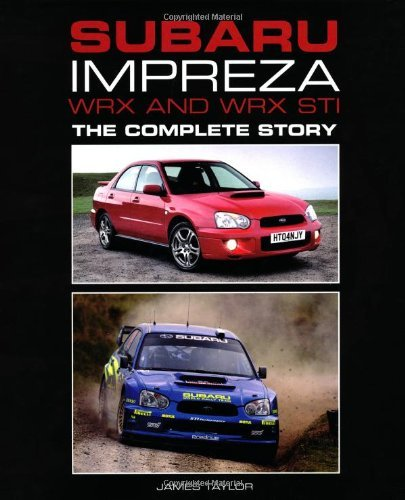 subaru-impreza-wrx-and-wrx-sti-the-complete-story-crowood-autoclassics-by-james-taylor-2013-02-01