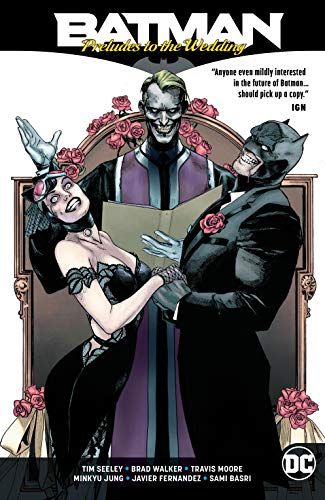 Batman: Preludes to the Wedding (Batman: Prelude to the Wedding (2018-))
