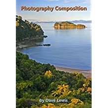Photography Composition: The basic rules of photographic composition