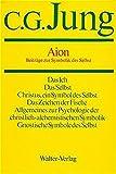Gesammelte Werke, Bd. 9, Halbbd. 2: Aion - Beitra?ge zur Symbolik des Selbst - Carl G. Jung