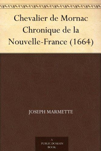 Couverture du livre Chevalier de Mornac Chronique de la Nouvelle-France (1664)