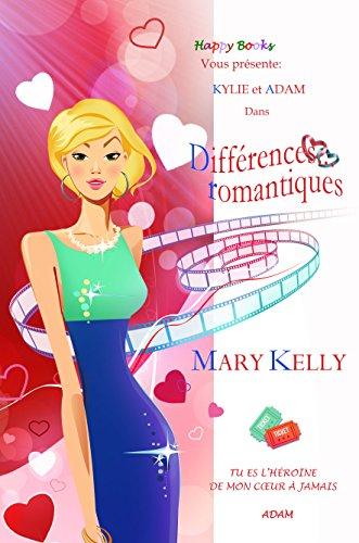 Différences... romantiques (Happy Books) par Mary Kelly