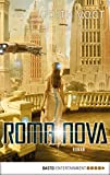 Roma Nova: Roman