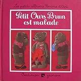 Petit ours brun est malade                                                                                040397