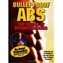 Bullet-Proof ABS: 2nd Edition of Beyond Crunches