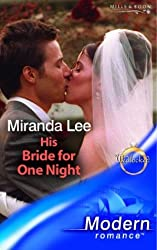 His Bride for One Night (Modern Romance) by Miranda Lee (2005-03-04)