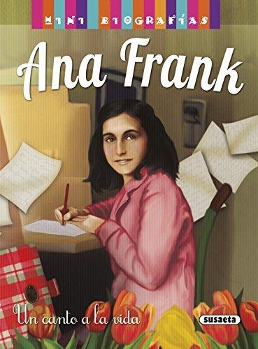 Ana Frank (Mini biografias) por Equipo Susaeta