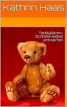 Teddybären-Schnitte selbst entwerfen