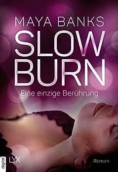 Slow Burn - Eine einzige Berührung (Slow-Burn-Reihe 5) von [Banks, Maya]
