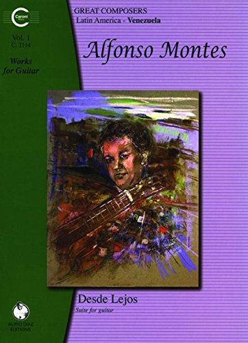 Alfonso Montes Works for Guitar