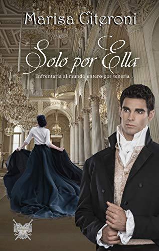 Solo por ella (Serie familia Hellmoore 5) de Marisa Citeroni