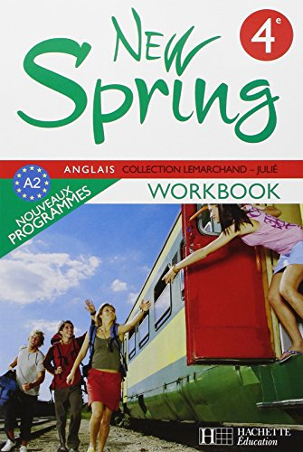 New Spring Anglais 4e Lv1 - Workbook - Édition 2008 (Lemarchand-Julié)