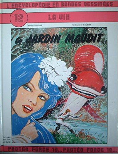 Le Jardin maudit (L'Encyclopédie en bandes dessinées)