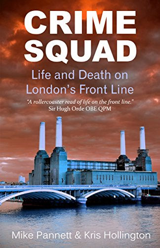 Crime squad life and death on londons front line ebook mike crime squad life and death on londons front line by pannett mike fandeluxe Gallery