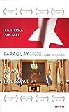 Paraguay : la tierra sin mal ; pouvoir et impuissance