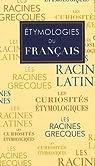 Etymologies du français par Garrus