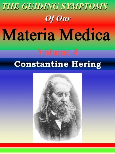 the-guiding-symptoms-of-our-materia-medica-vol-4-homeopathy-herings-guiding-symptoms-english-edition