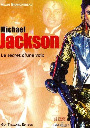 Mickael Jackson : Le secret d'une voix