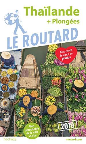 Guide du Routard Thaïlande 2019: (+ Plongées) par Collectif