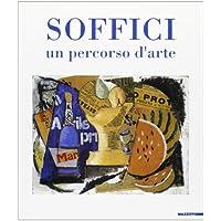 Ardengo Soffici. Un percorso d'arte. Catalogo della mostra (Poggio a Caiano, 1994)