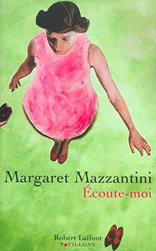 Ecoute-moi par Margaret Mazzantini