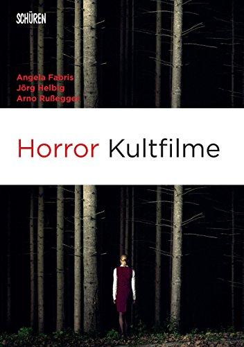 Horror Kultfilme (Marburger Studien zur Medienforschung)